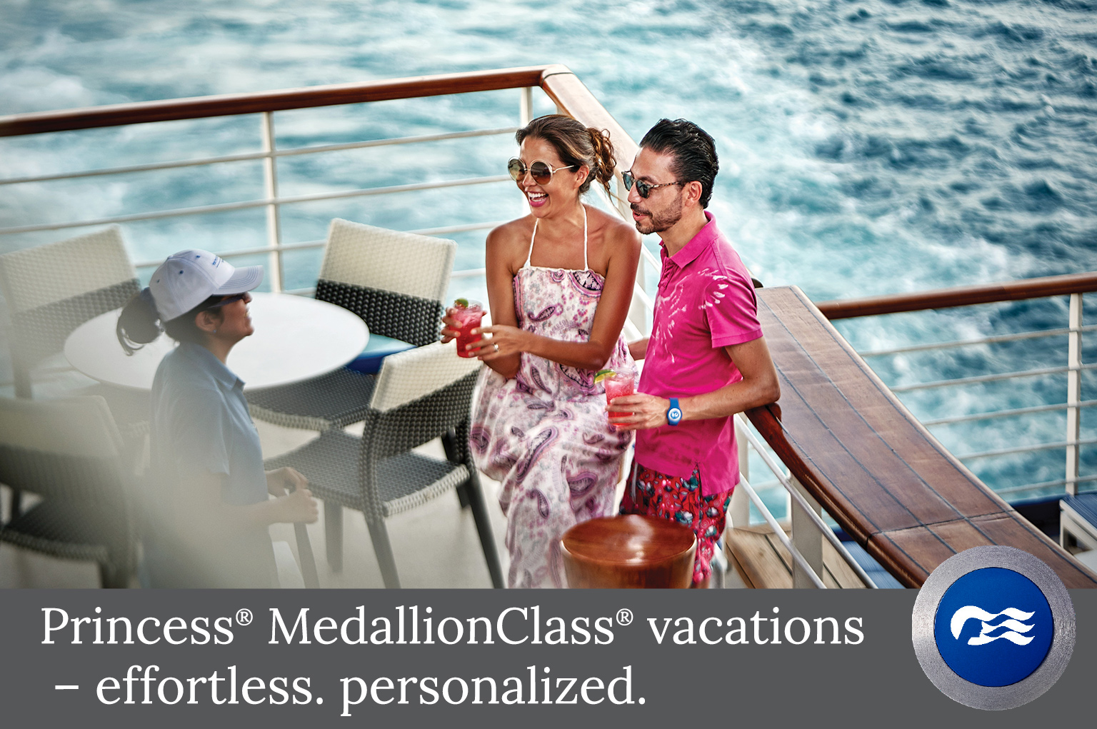 Princess® MedallionClass® vacations  – effortless. personalized.
